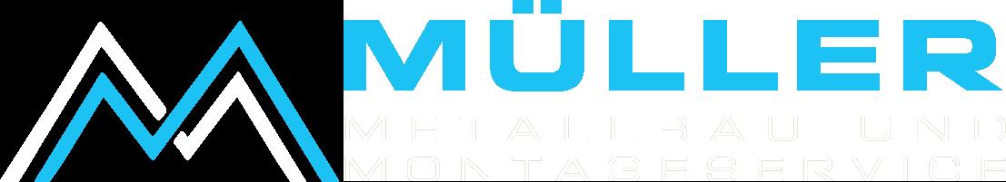 Müller Metallbau und Montageservice